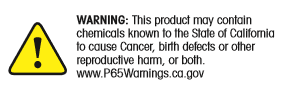 Warning! This product may contain chemicals known to the State of California to cause Cancer, birth defects or other reproductive harm, or both.